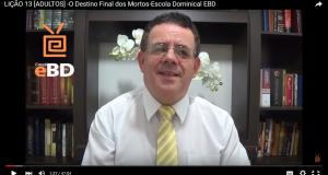 LIÇÃO 13 [ADULTOS] -O Destino Final dos Mortos-Escola Dominical EBD