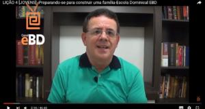 LIÇÃO 4 [JOVENS] -Preparando-se para construir uma família-Escola Dominical EBD