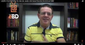 LIÇÃO 4 [JUVENIS] -Os reis de Judá e de Israel-Escola Dominical EBD