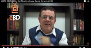 LIÇÃO 9 [JOVENS] – Conflitos Familiares -Escola Dominical EBD