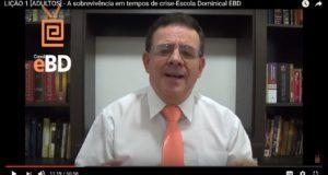 LIÇÃO 1 [ADULTOS] – A sobrevivência em tempos de crise-Escola Dominical EBD
