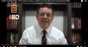 LIÇÃO 4 [ADULTOS] – A Provisão de Deus no Monte do Sacrifício-Escola Dominical EBD