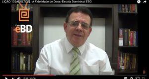 LIÇÃO 13 [ADULTOS] – A Fidelidade de Deus -Escola Dominical EBD