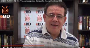 LIÇÃO 2 [JOVENS] –Os Preparativos para a Conquista -Escola Dominical EBD