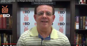 LIÇÃO 7 [JOVENS] – Os Perigos do Deserto -Escola Dominical EBD