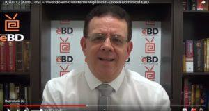 LIÇÃO 12 [ADULTOS] – Vivendo em Constante Vigilância -Escola Dominical EBD