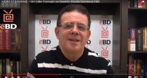 LIÇÃO 12 [JOVENS] – Um Líder Formado no Deserto -Escola Dominical EBD
