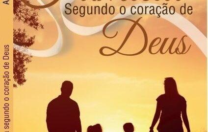"""Livro """"Uma Família segundo o Coração de Deus"""" de Agnaldo Betti"""